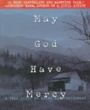 SOU Textbooks May God Have Mercy (ISBN 0385332947) by John C. Tucker for Southern Oregon University Students in Ashland, OR